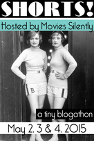 Shorts! Blogathon, Movies Silently