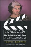 Acting Irish in Hollywood
