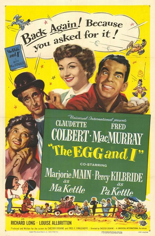 The Egg and I movie poster, Betty MacDonald, Claudette Colbert, Fred MacMurray, Marjorie Main