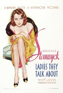 Barbara Stanwyck, Lyle Talbot, Ladies They Talk About