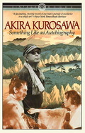 Something Like an Autobiography, Akira Kurosawa