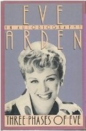 Three Phases of Eve, Eve Arden, Biography