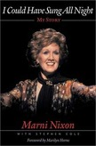 I Could Have Sung All Night, Marni Nixon, biography