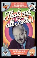That's Not All Folks, Mel Blanc autobiography